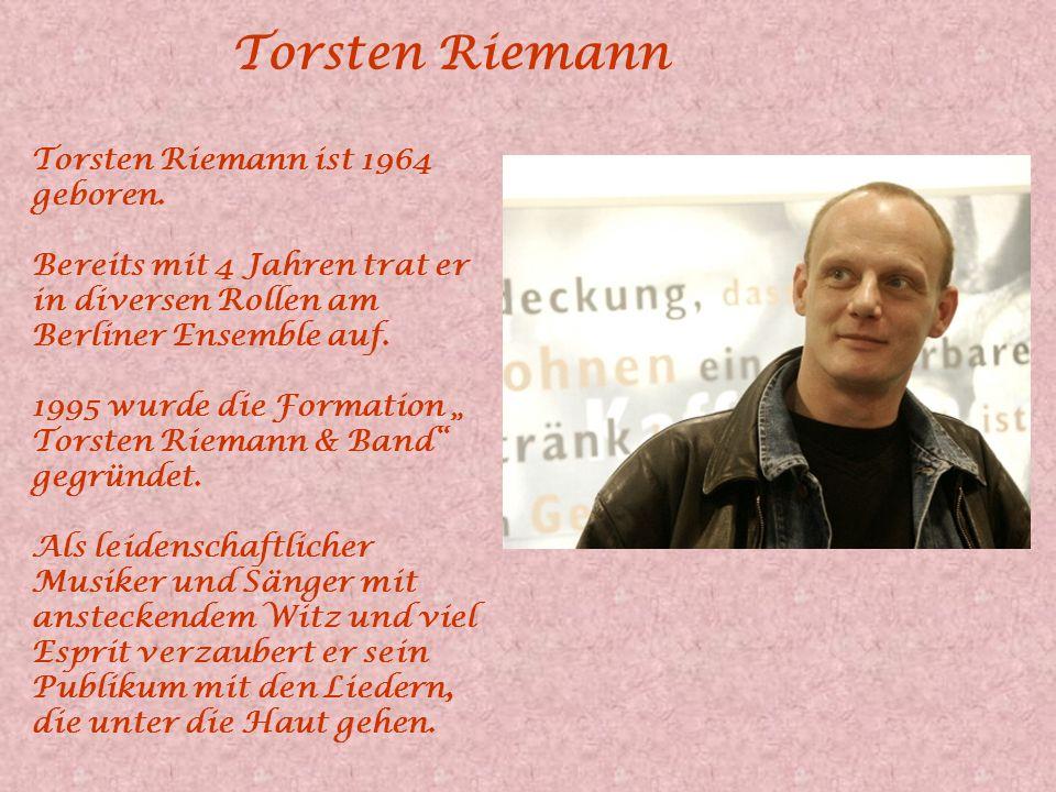 Torsten Riemann Torsten Riemann ist 1964 geboren.
