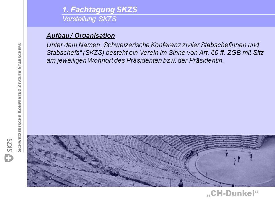 1. Fachtagung SKZS Vorstellung SKZS Aufbau / Organisation