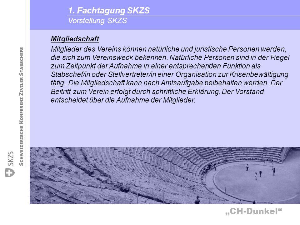 1. Fachtagung SKZS Vorstellung SKZS Mitgliedschaft