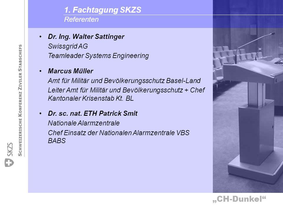 1. Fachtagung SKZS Referenten Dr. Ing. Walter Sattinger Swissgrid AG