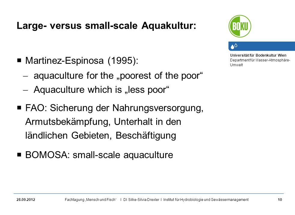 Large- versus small-scale Aquakultur: