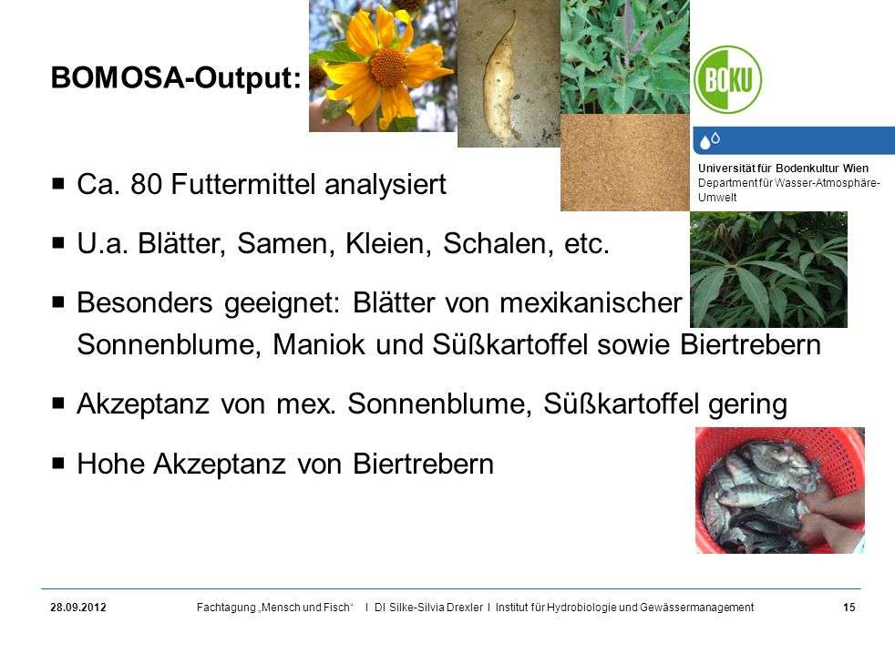 BOMOSA-Output: Ca. 80 Futtermittel analysiert