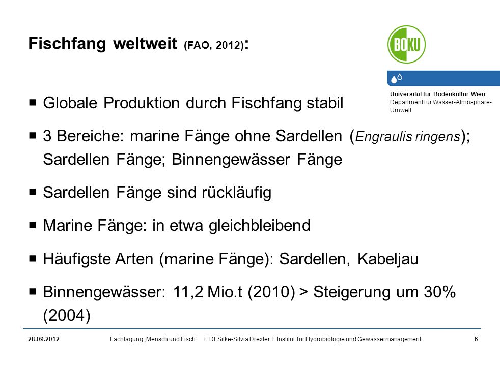 Fischfang weltweit (FAO, 2012):