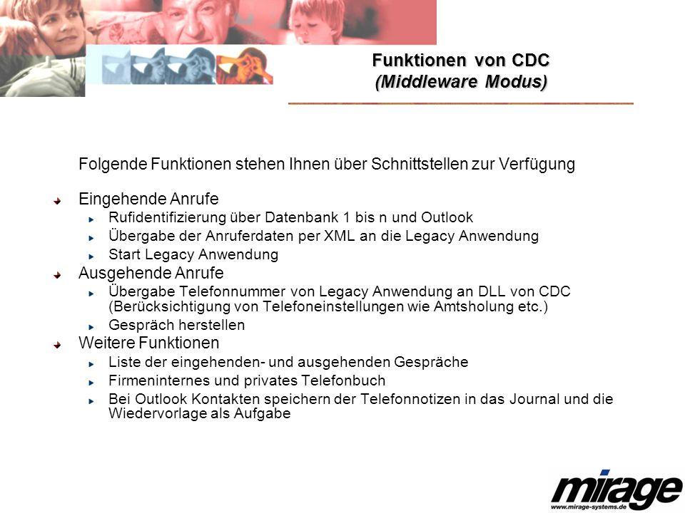 Funktionen von CDC (Middleware Modus)