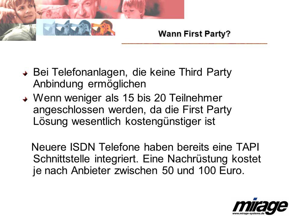 Bei Telefonanlagen, die keine Third Party Anbindung ermöglichen