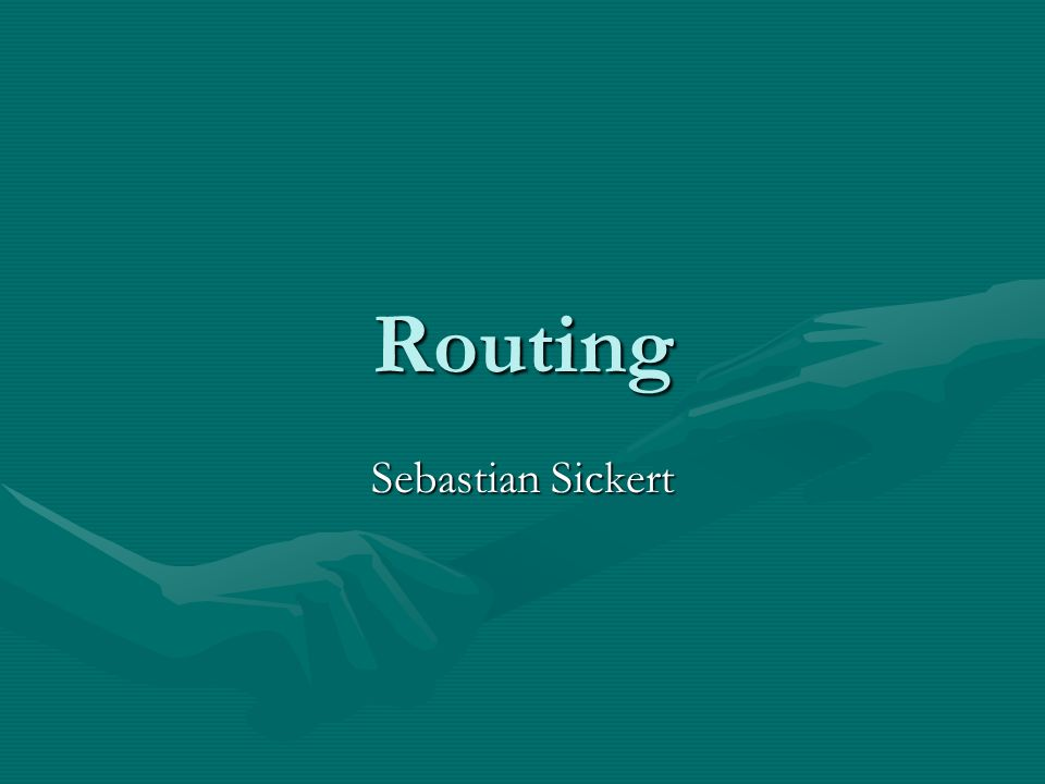 Routing Sebastian Sickert