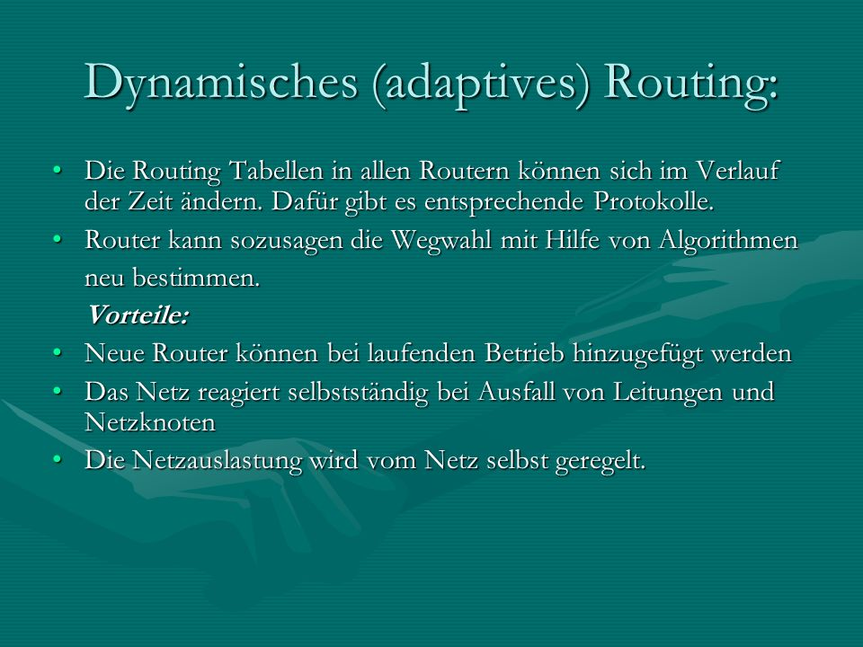 Dynamisches (adaptives) Routing: