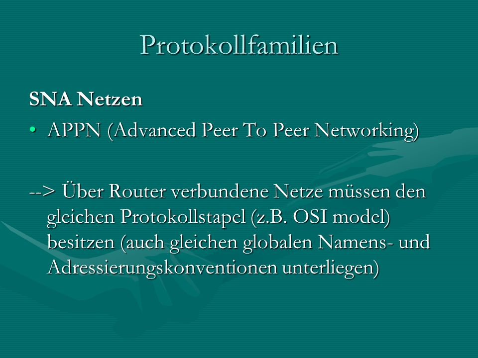 Protokollfamilien SNA Netzen APPN (Advanced Peer To Peer Networking)