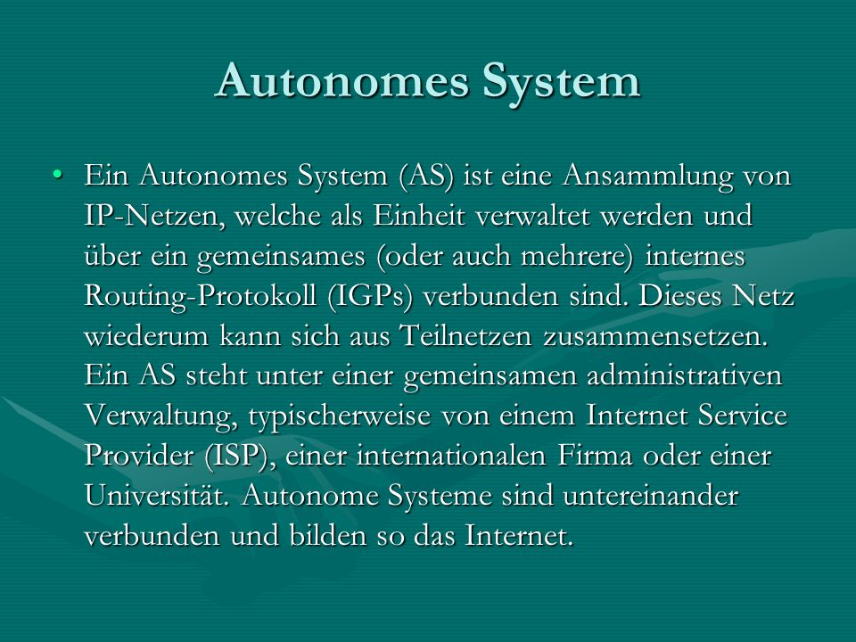 Autonomes System