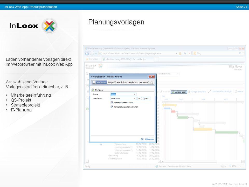 Planungsvorlagen Laden vorhandener Vorlagen direkt im Webbrowser mit InLoox Web App. Auswahl einer Vorlage.