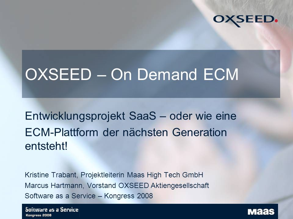 OXSEED – On Demand ECM Entwicklungsprojekt SaaS – oder wie eine