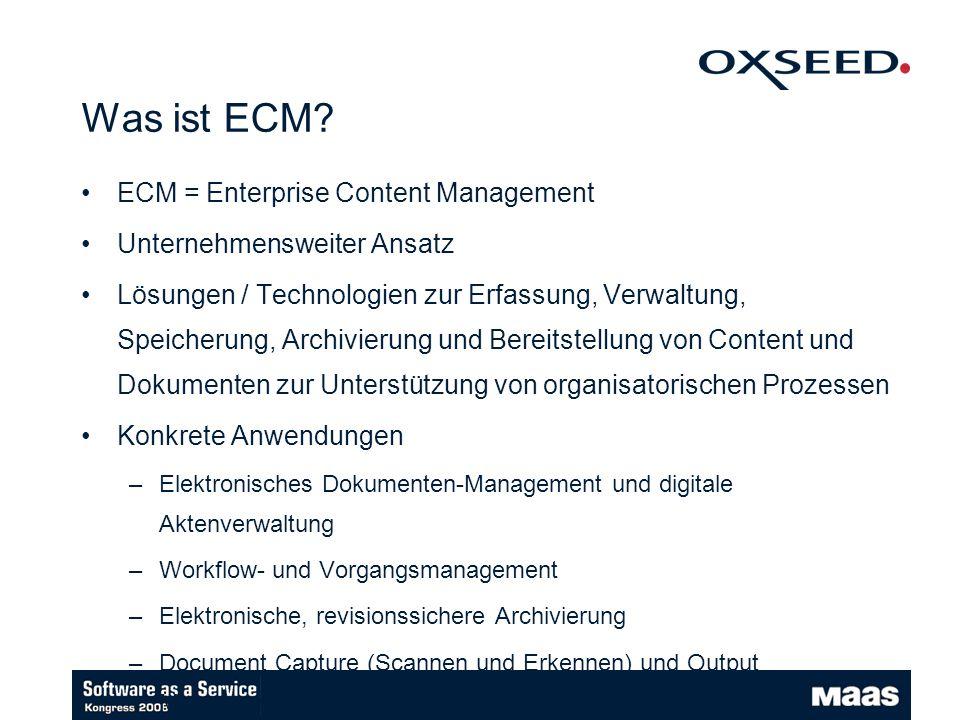 Was ist ECM ECM = Enterprise Content Management