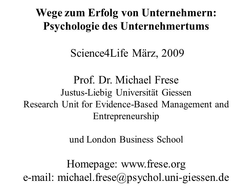 Wege zum Erfolg von Unternehmern: Psychologie des Unternehmertums