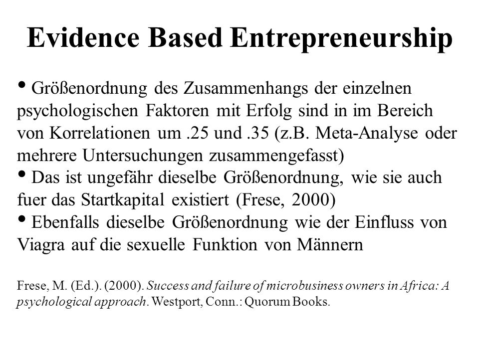 Evidence Based Entrepreneurship