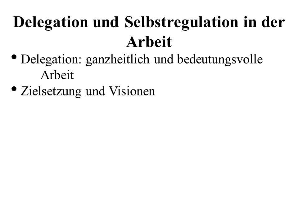 Delegation und Selbstregulation in der Arbeit