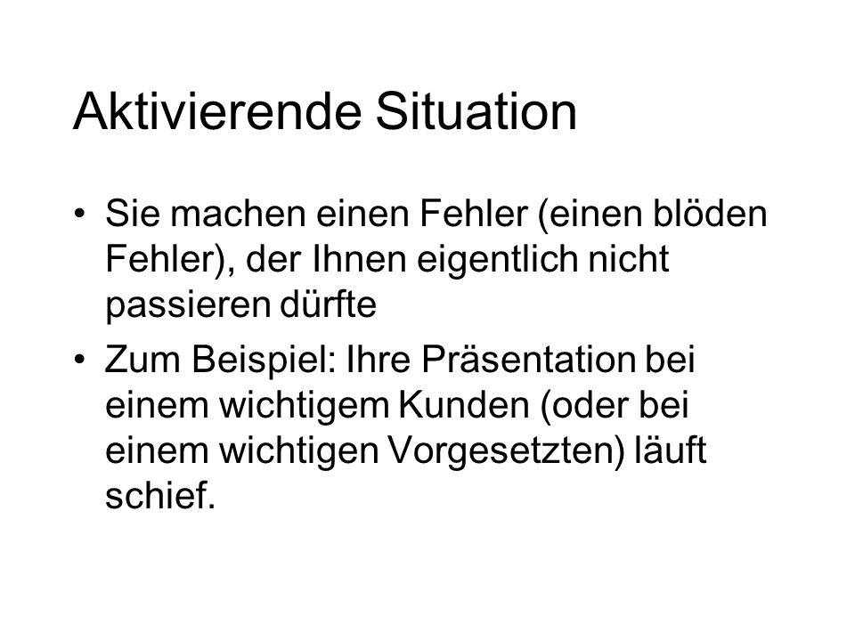 Aktivierende Situation