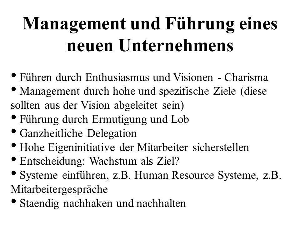 Management und Führung eines neuen Unternehmens