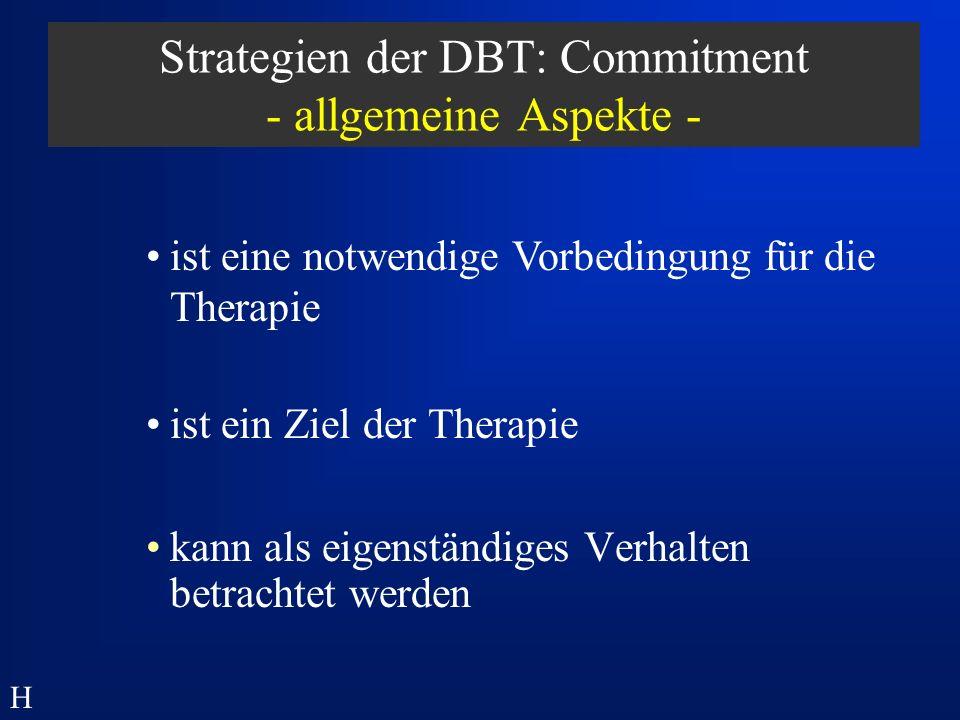 Strategien der DBT: Commitment - allgemeine Aspekte -