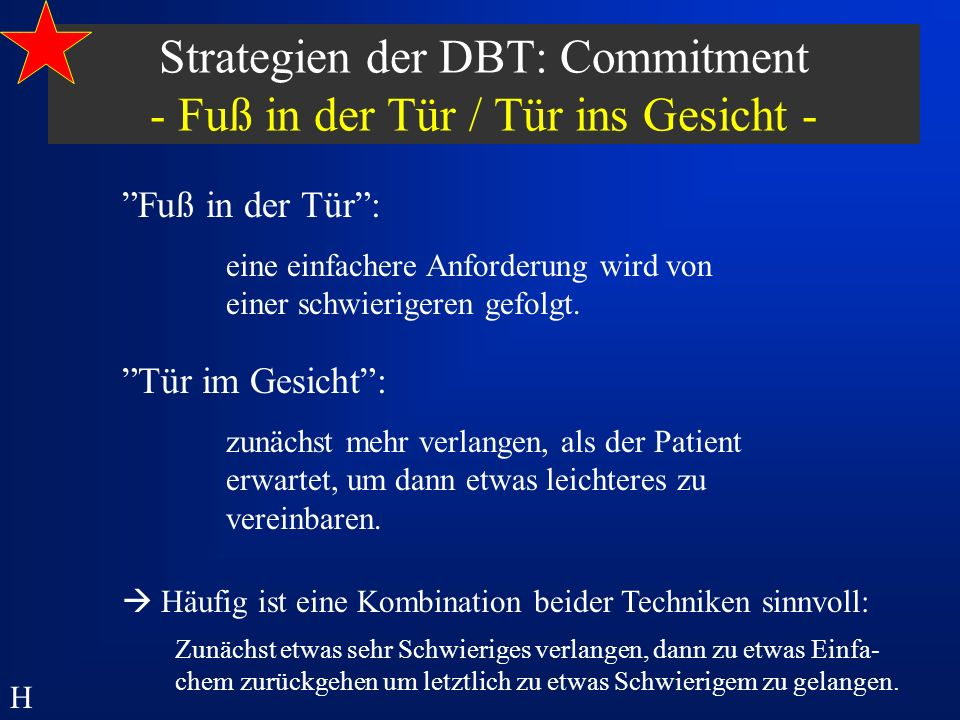Strategien der DBT: Commitment - Fuß in der Tür / Tür ins Gesicht -