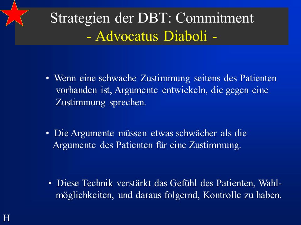 Strategien der DBT: Commitment - Advocatus Diaboli -
