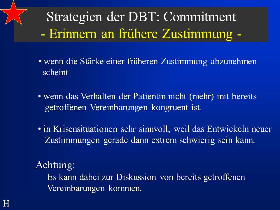 Strategien der DBT: Commitment - Erinnern an frühere Zustimmung -