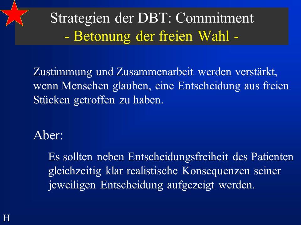 Strategien der DBT: Commitment - Betonung der freien Wahl -