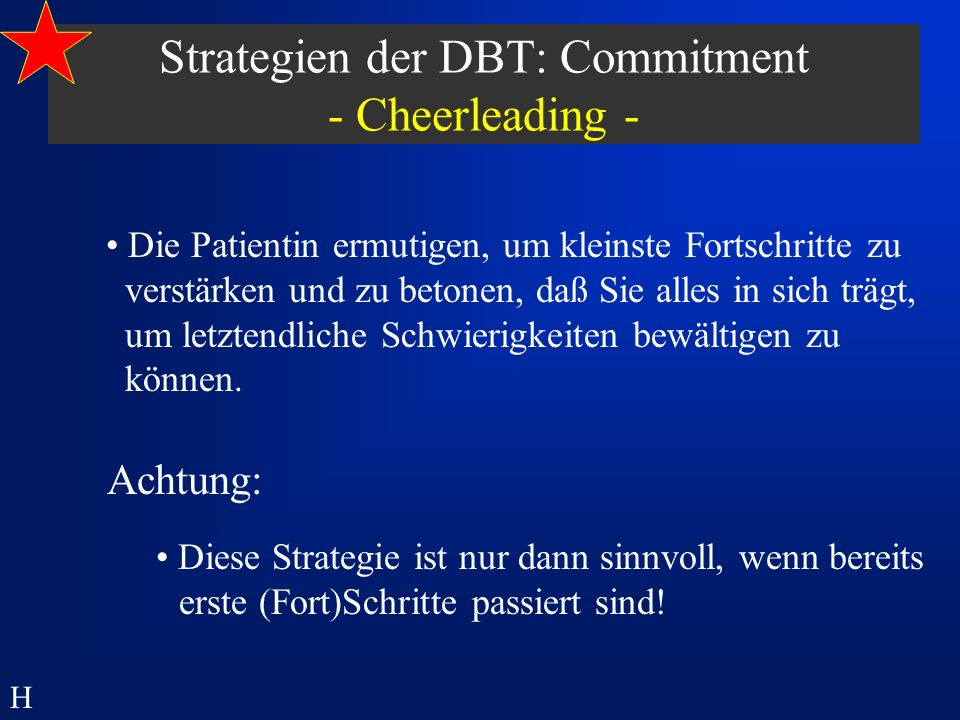 Strategien der DBT: Commitment - Cheerleading -