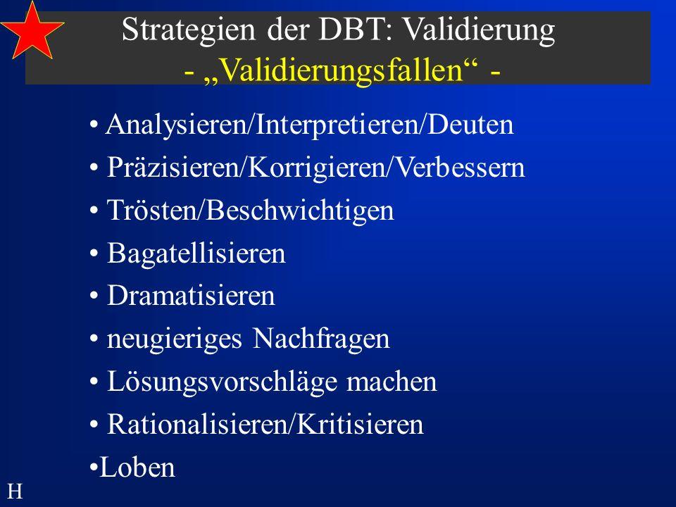 """Strategien der DBT: Validierung - """"Validierungsfallen -"""