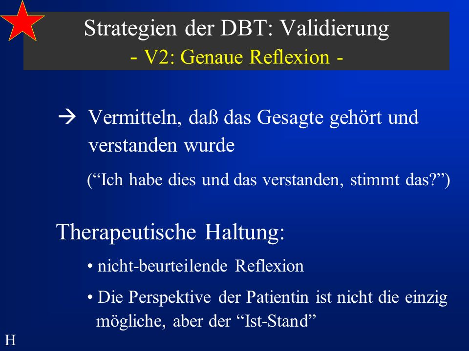 Strategien der DBT: Validierung - V2: Genaue Reflexion -
