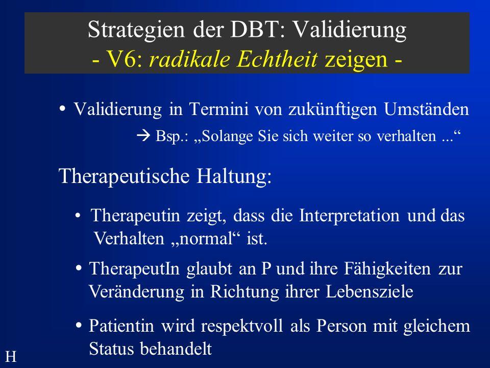 Strategien der DBT: Validierung - V6: radikale Echtheit zeigen -