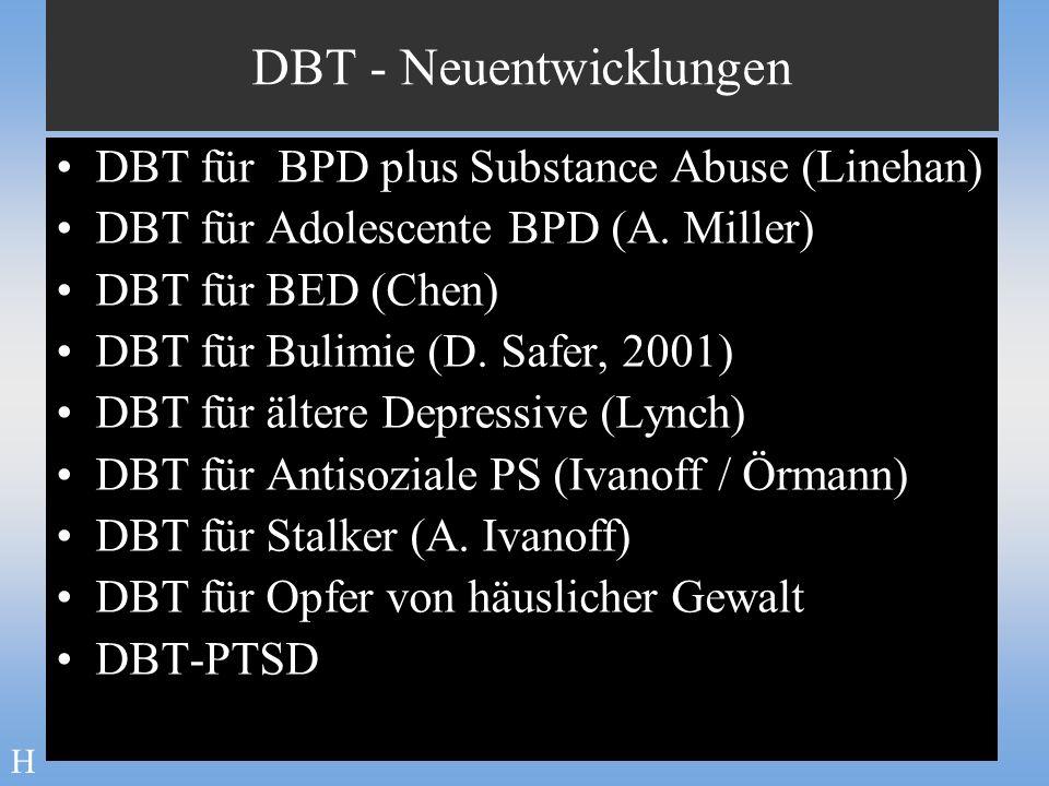DBT - Neuentwicklungen