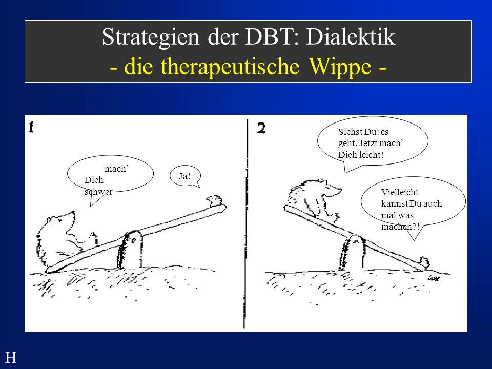Strategien der DBT: Dialektik - die therapeutische Wippe -