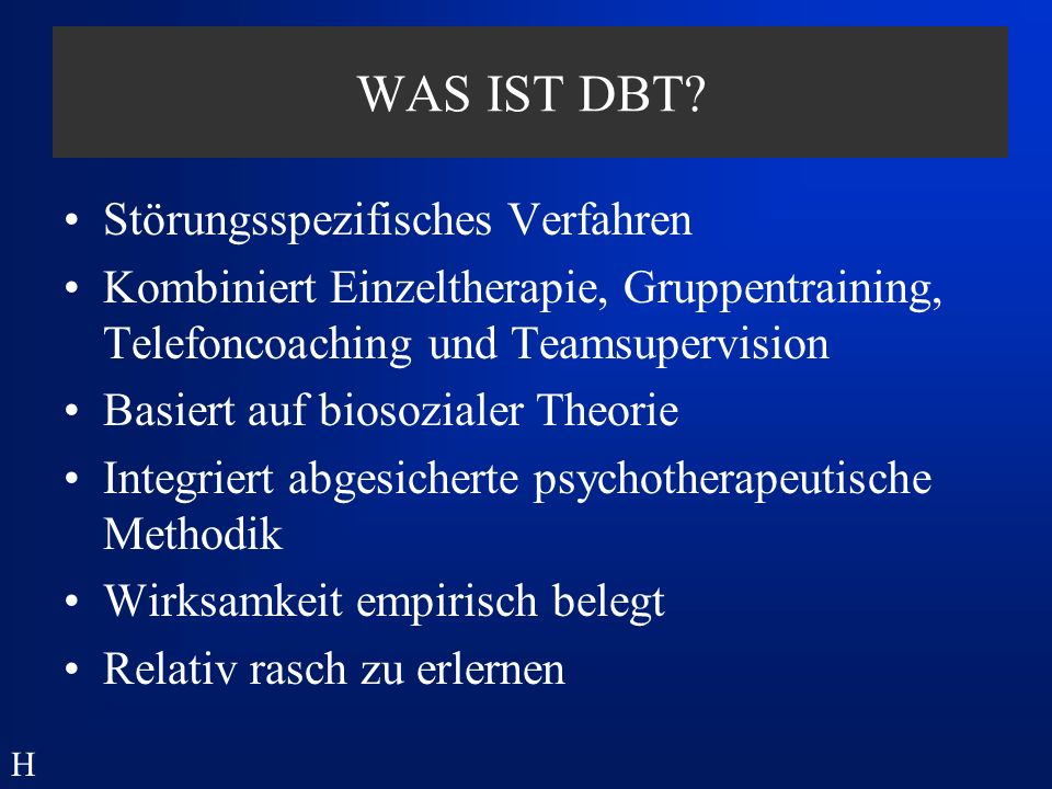 WAS IST DBT Störungsspezifisches Verfahren