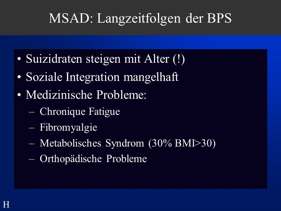 MSAD: Langzeitfolgen der BPS