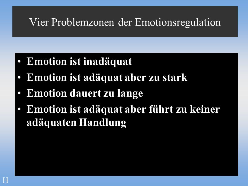 Vier Problemzonen der Emotionsregulation