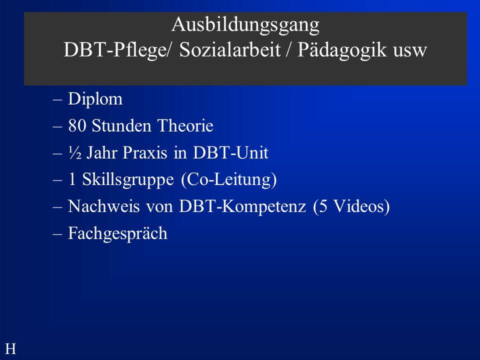 Ausbildungsgang DBT-Pflege/ Sozialarbeit / Pädagogik usw