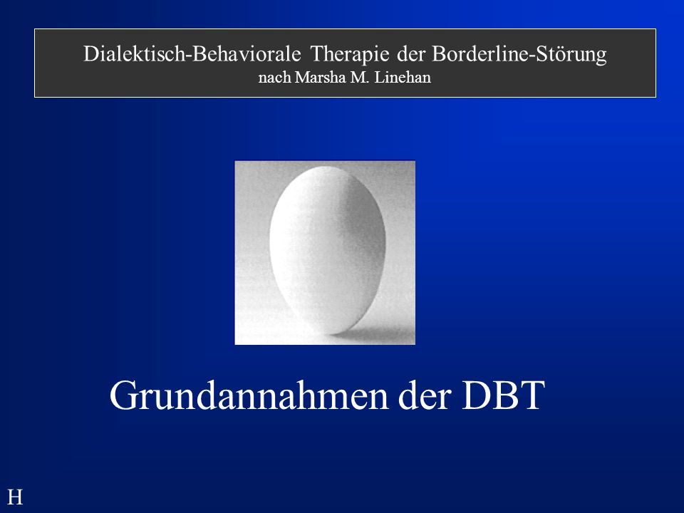 Dialektisch-Behaviorale Therapie der Borderline-Störung nach Marsha M