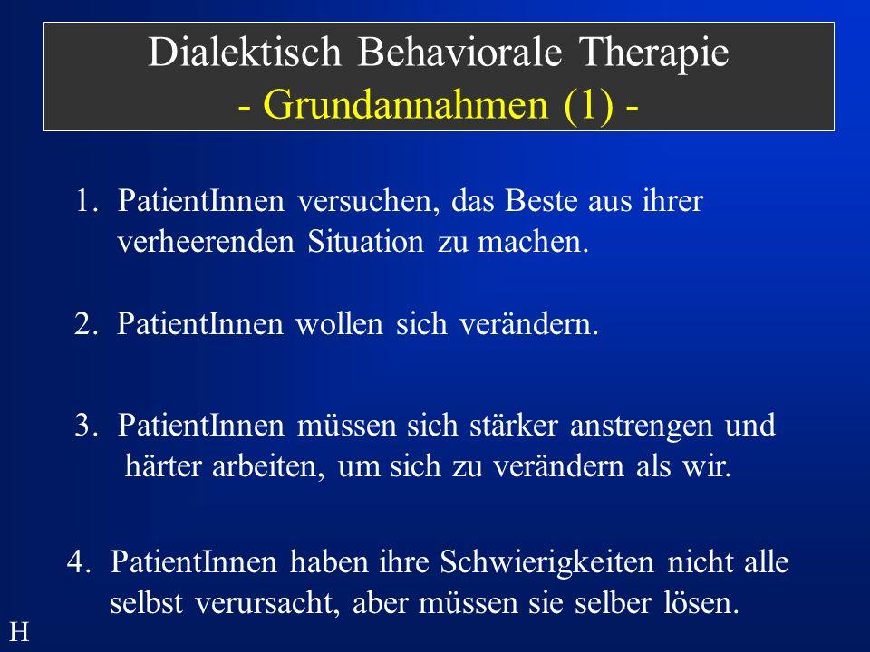 Dialektisch Behaviorale Therapie - Grundannahmen (1) -
