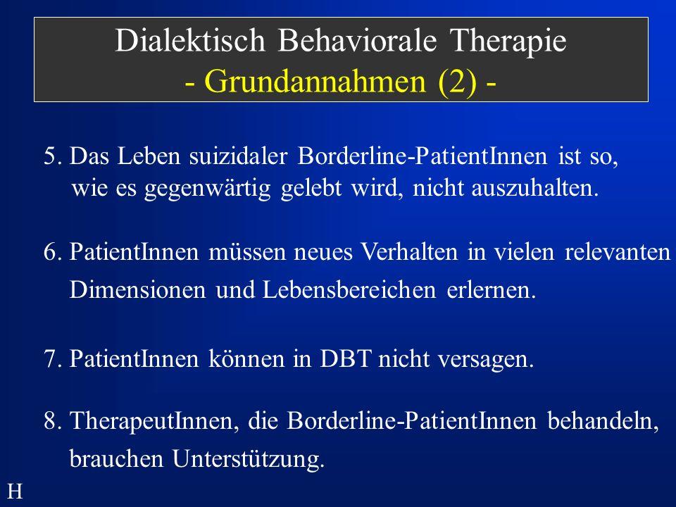 Dialektisch Behaviorale Therapie - Grundannahmen (2) -