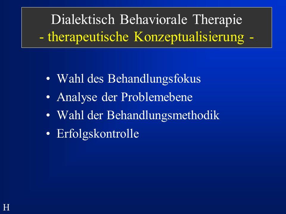 Dialektisch Behaviorale Therapie - therapeutische Konzeptualisierung -