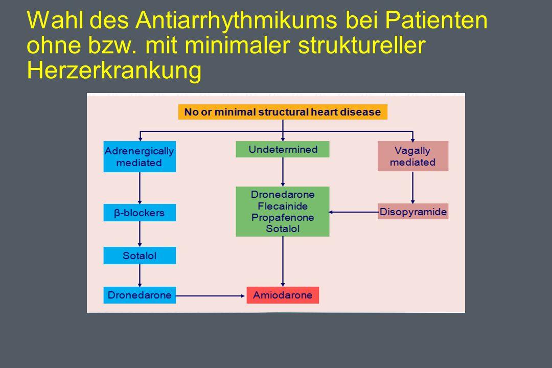 Wahl des Antiarrhythmikums bei Patienten ohne bzw