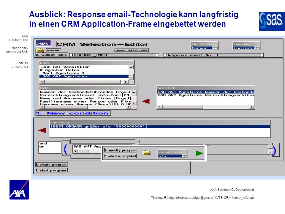 Ausblick: Response email-Technologie kann langfristig in einen CRM Application-Frame eingebettet werden
