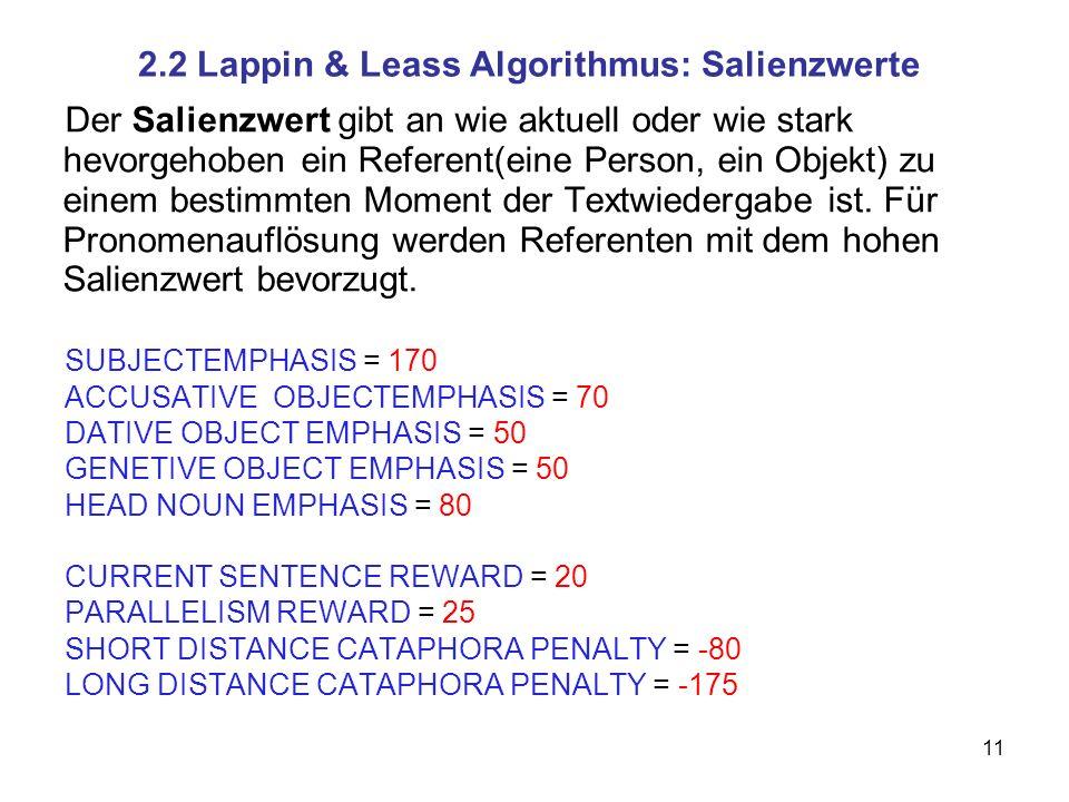 2.2 Lappin & Leass Algorithmus: Salienzwerte