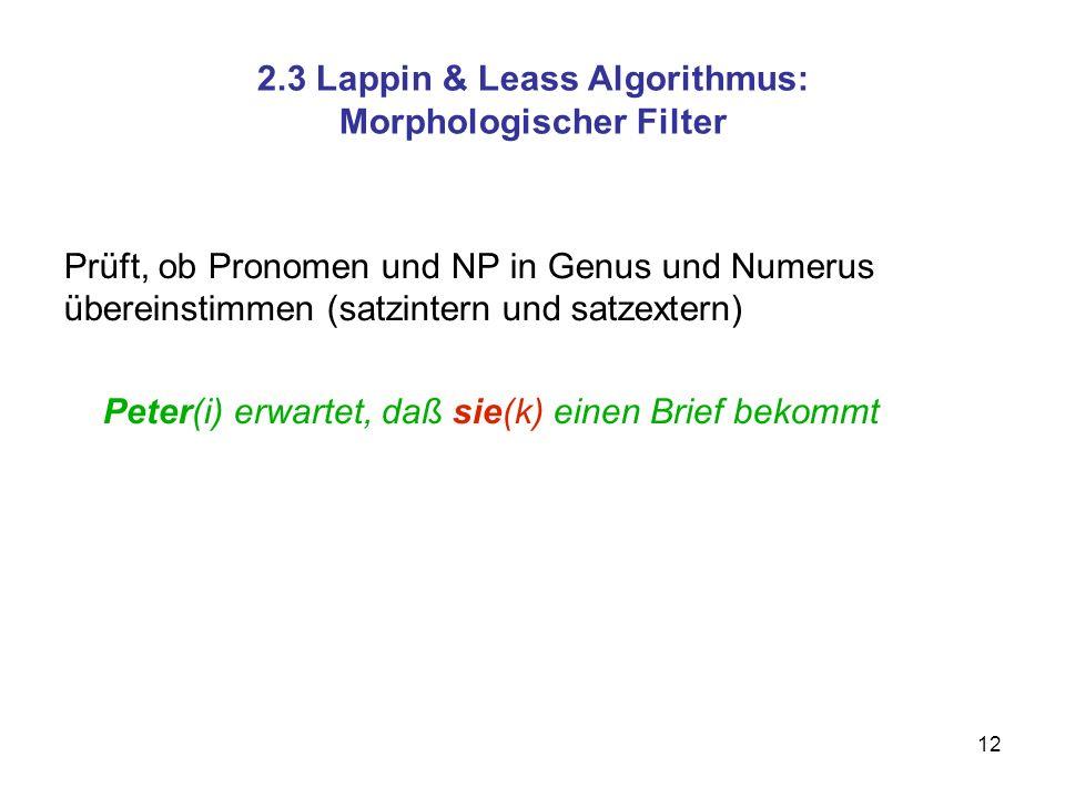 2.3 Lappin & Leass Algorithmus: Morphologischer Filter