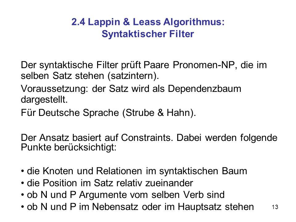 2.4 Lappin & Leass Algorithmus: Syntaktischer Filter
