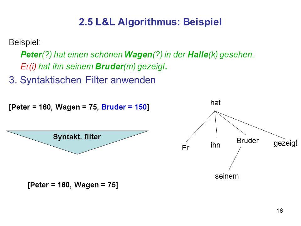 2.5 L&L Algorithmus: Beispiel