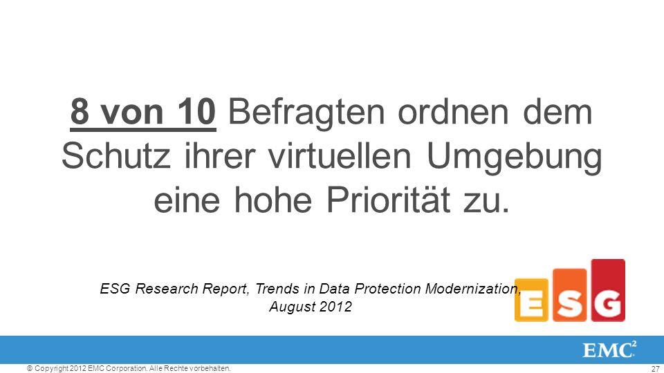 8 von 10 Befragten ordnen dem Schutz ihrer virtuellen Umgebung eine hohe Priorität zu.