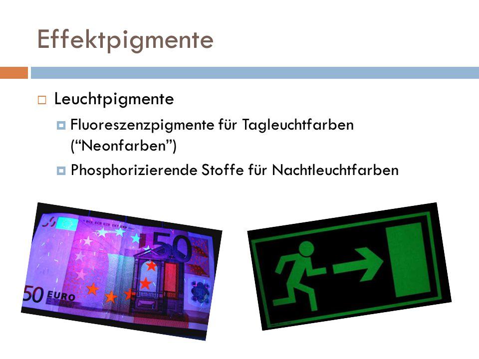 Effektpigmente Leuchtpigmente