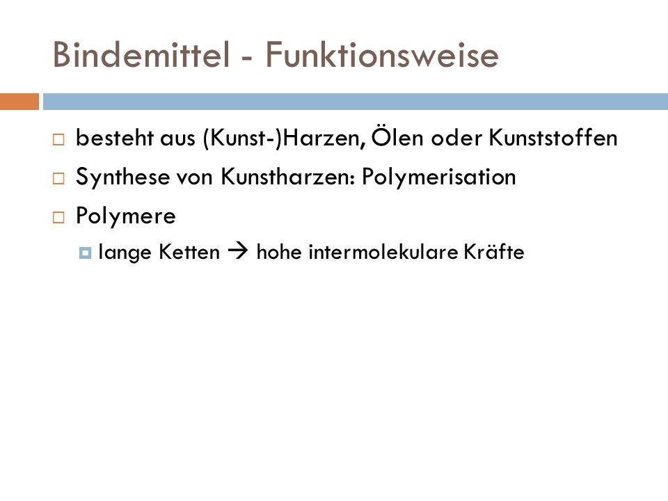 Bindemittel - Funktionsweise