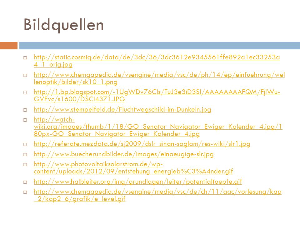 Bildquellen http://static.cosmiq.de/data/de/3dc/36/3dc3612e9345561ffe892a1ec33253a 4_1_orig.jpg.